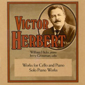 Victor Herbert: Works for Cello & Piano / Jerry Grossman, William Hicks