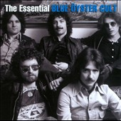 Blue Öyster Cult: The Essential Blue Öyster Cult