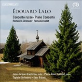 &Eacute;douard Lalo: Concerto Russe; Piano Concerto