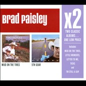 Brad Paisley: Mud On the Tires/5th Gear [Box]