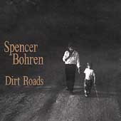 Spencer Bohren: Dirt Roads