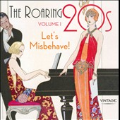 Various Artists: The  Roaring 20's, Vol. 1: Let's Misbehave!