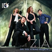 Zia - works by Gabriela Lena Frank; Lou Harrison; Reza Vali; Jose Evangelista / Del Sol String Quartet