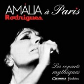 Amália Rodrigues: In Paris: The Legendary Concerts *