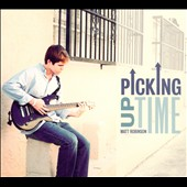 Matt Robinson: Picking Up Time [Digipak]