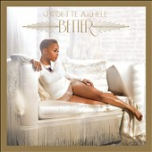 Chrisette Michele: Better [Deluxe Edition] [6/11] *