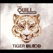 The Quill: Tiger Blood [Digipak] *