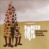 Erik Friedlander: Broken Arm Trio
