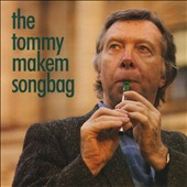 Tommy Makem: Songbag