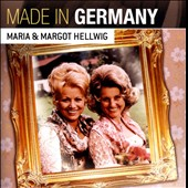 Maria & Margot Hellwig: Made In Germany