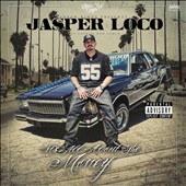 Jasper Loco: All About the Money [PA]
