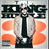 T.I.: King Hustle [PA] *