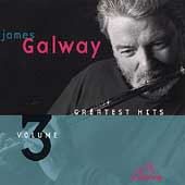 James Galway (Flute): Greatest Hits, Vol. 3