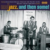 Various Artists: Mod Jazz and Then Some!