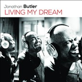 Jonathan Butler: Living My Dream [Digipak] *