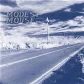 Modest Mouse: This Is a Long Drive for Someone with Nothing to Think About