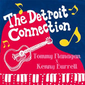 Kenny Burrell/Tommy Flanagan: Detroit Connection