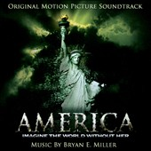 America: Imagine the World Without Here [Original Motion Picture Soundtrack]