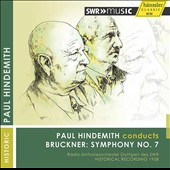 Bruckner: Symphony No. 7 / Paul Hindemith, SWR Radio SO, Stuttgart