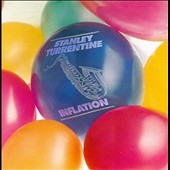 Stanley Turrentine: Inflation