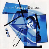 George Benson (Guitar): Best of George Benson [2015 Release]