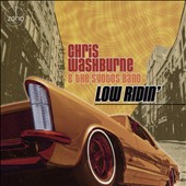 Chris Washburne & the SYOTOS Band: Low Ridin'