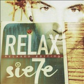 Sie7e: Relax [Relaxed Edition]