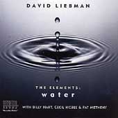 David Liebman: Elements: Water