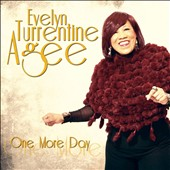 Evelyn Turrentine-Agee: One More Day