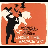 Barrence Whitfield & the Savages: Under the Savage Sky [Digipak] *