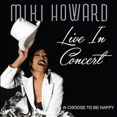 Miki Howard: Live in Concert [Digipak]