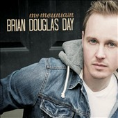 Brian Douglas Day: My Mountain