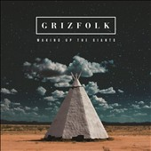 Grizfolk: Waking Up the Giants *