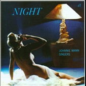 Johnny Mann Singers: Night/Roar Along with the Swinging 20s/Swing Along with the Singing 30s