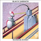 Black Sabbath: Technical Ecstasy [8/5]