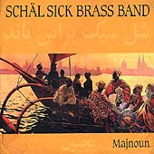 Schäl Sick Brass Band: Majnoun