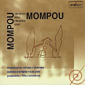 Mompou plays Mompou Vol 4 - Impresiones íntimas, etc