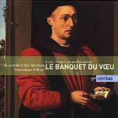 Le Banquet du Voeu;  Dufay: Ecce Ancilla Domini / Vellard
