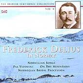The British Symphonic Collection Vol 8 - Delius in Norway