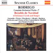 Spanish Classics - Rodrigo: Complete Orchestral Works Vol 7