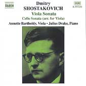 Shostakovich: Cello Sonata, Viola Sonata / Bartholdy, Drake