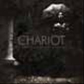 The Chariot: Everything Is Alive, Everything Is Breathing Nothing Is Dead and Nothing Is Bleeding