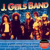 J. Geils Band: Looking for a Love