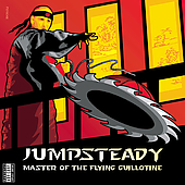 Jumpsteady: Master of the Flying Guillotine [PA] *