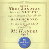 Handel: Seven Trio Sonatas / The Brook Street Band