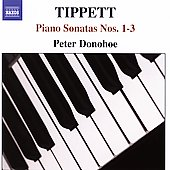 Tippett: Piano Sonatas 1-3 / Peter Donohoe