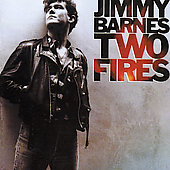 Jimmy Barnes: Two Fires