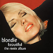 Blondie: Beautiful (Remix Album)