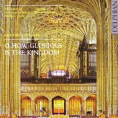 O How Glorious Is the Kingdom / Wigfield, St. George's Choir