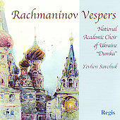 Rachmaninov: Vespers / Savchuk, Borusene, Korinnyk, et al